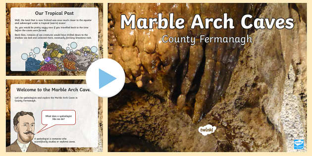 The Marble Arch Caves PowerPoint - Fermanagh, Northern Ireland, Marble Arch, caves, Geopark, UNESCO, limestone, geology
