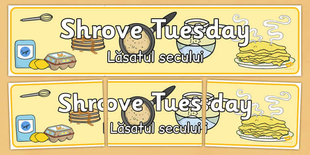 Shrove Tuesday Display Banner Romanian Translation - romanian, shrove Tuesday, display, banner