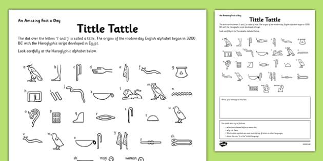 Tittle Tattle Activity Sheet - Egypt, hieroglyphics, Egyptian, history, research, writing frame, writing, activity, worksheet