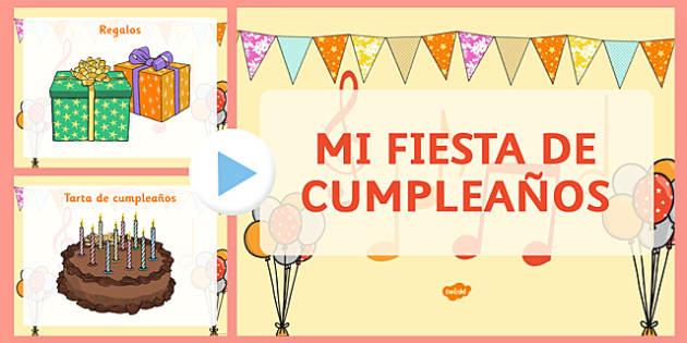 Spanish Mi Fiesta De Cumpleaños Presentation - birthday, cumpleaños, vocabulario, party, fiesta, powerpoint