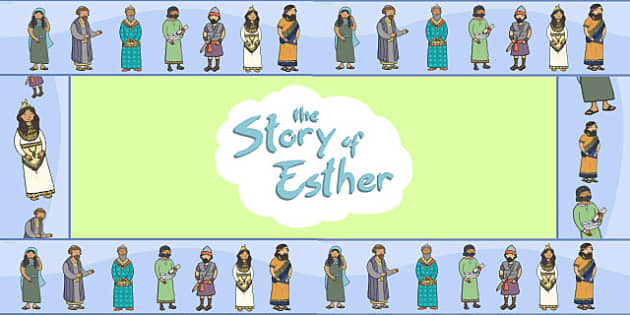 The Story of Esther Bible Story Display Borders - bible story