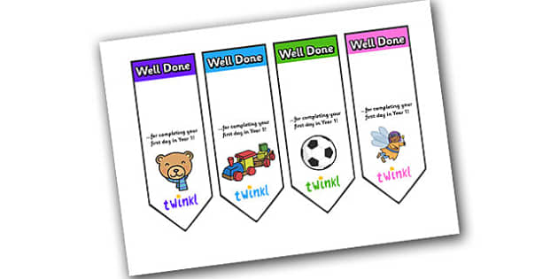 Editable First Day Bookmarks Year 1 - bookmark, reward, award, first day, school