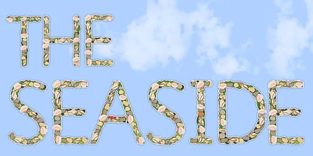 The Seaside Shells, Pebbles, and Seaweed Display Lettering - seaside, the seaside, seaside display lettering, shells display lettering, seaside alphabet
