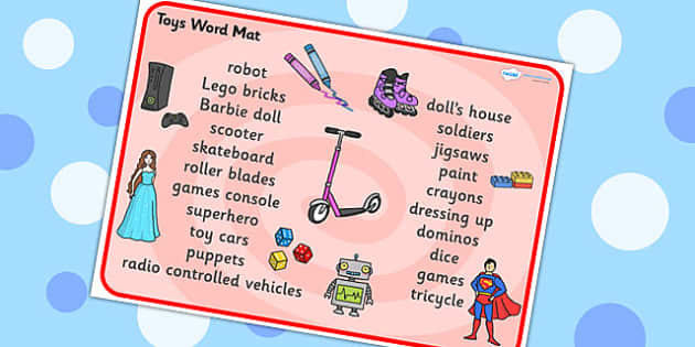 Toys Word Mat (Text) - Toys, word mat, writing aid, robot, doll, skateboard, games console, dice, jigsaw, games, dominos, marbles, pogo