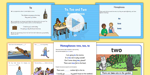 To, Too and Two Homophones Resource Pack - homophones, to, too, two