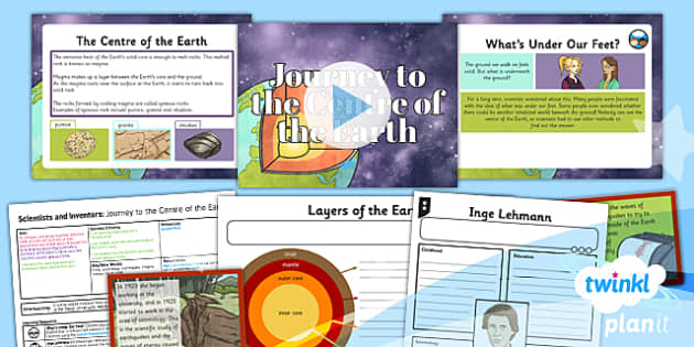 PlanIt - Science Year 3 - Scientists and Inventors Lesson 4: Journey to the Centre of the Earth Lesson Pack - Inge Lehmann, Earth, core, layers, earthquake, seismology, igneous, rock