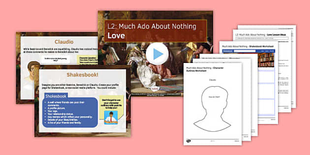 Much Ado About Nothing Lesson Pack 2: Love - much ado about nothing, lesson, pack