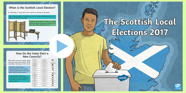 Scottish Local Elections 2017 PowerPoint-Scottish - CfE, Elections, Scottish elections, Scottish councils, Holyrood, 2017, local elections, politics,Sco