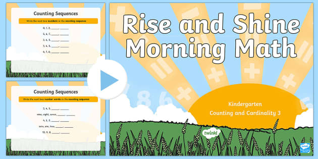 Rise and Shine Kindergarten Morning Math Counting and Cardinality 3 PowerPoint - Morning Work, Kindergarten Math, Counting and Cardinality, Counting Sequences