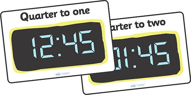 Digital Clocks - Quarter To - Time resource, digital clock, Time vocaulary, clock face, O clock, half past, quarter past, quarter to, shapes spaces measures