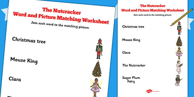 The Nutcracker Word and Picture Match - nutcracker, word, picture
