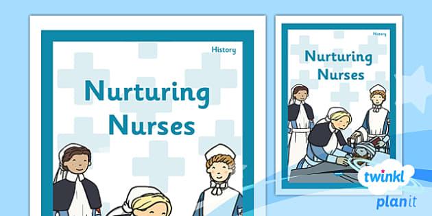 PlanIt - History KS1 - Nurturing Nurses Unit Book Cover - planit, book cover, unit, history, ks1, nurturing nurses