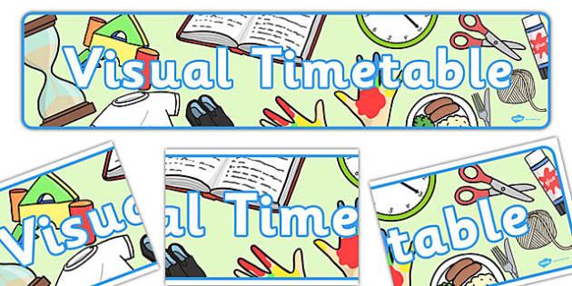 Visual Timetable Display Banner - KS1, display banner, learning banner, Daily Routine, visual timetable