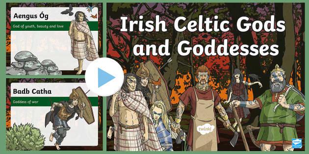 Irish Celtic Gods and Goddesses PowerPoint