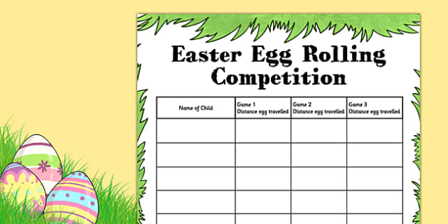 Easter Egg Rolling Competition Record Sheet - easter egg, rolling, competition
