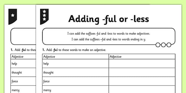 Adding -full or -less Differentiated Activity Sheet Pack - GPS, suffixes, root words, adjectives, ful, less, worksheet