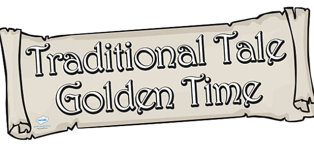 Traditional Tale Golden Time Display Banner - Traditional tale, story, display, banner, poster, golden time, tale, Bingo, game, Goldilocks, Three little pigs, characters, Billy goats gruff, cinderella, little red riding hood