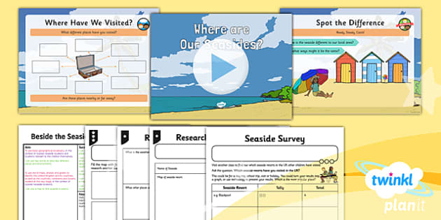 PlanIt - Geography Year 2 - Beside the Seaside Lesson 1: Where Are Our Seasides? Lesson Pack