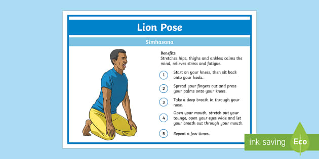 Yoga Lion Pose Step-by-Step Instructions - Yoga, health, stress, calm, peace, KS1, KS2, well being, anxiety, work life balance, WLB