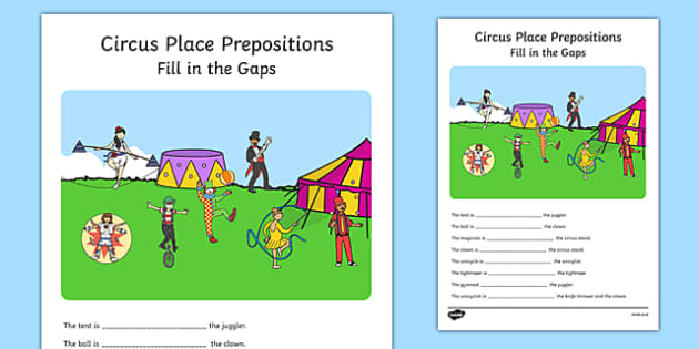 Circus Place Prepositions Fill in the Gaps - circus, place, prepositions, fill in the gaps