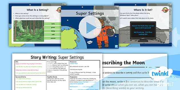 PlanIt Y1 Space: To Support Teaching on Whatever Next!  Lesson Pack Story Writing (2) - Planit English, Space, Whatever Next, Jill Murphy, The Moon, Settings, Story Writing, Adjectives, Wr
