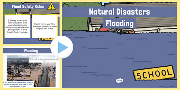 Natural Disasters Flooding Information PowerPoint - disaster