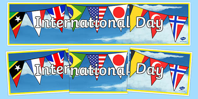 International Day Display Banner International Day Display