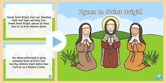 Hymn to St. Brigid Song PowerPoint - ROI St. Brigid's Day, Ireland, Hymn, St. Brigid, Song Lyrics, February 1st,Irish