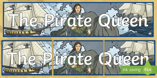 The Pirate Queen Display Banner - Requests - ROI, Grace O'Malley, Gráinne Mhaol, The Pirate Queen, Irish history, story,Irish