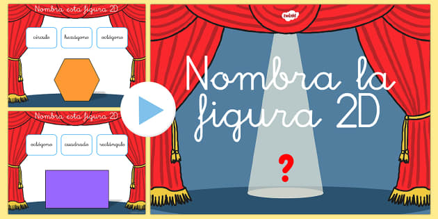 Presentación: ¡Cuál figura 2D soy? - figuras, 2D, identificación, powerpoint