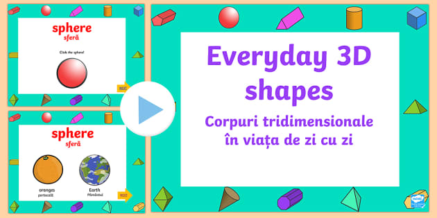 Every Day 3D Shapes PowerPoint English/Romanian