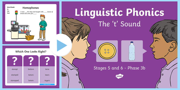 Northern Ireland Linguistic Phonics Stage 5 and 6 Phase 3b, 't' Sound PowerPoint - Linguistic Phonics, Phase 3b, Northern Ireland, 't' sound, sound search, word sort, investigatio