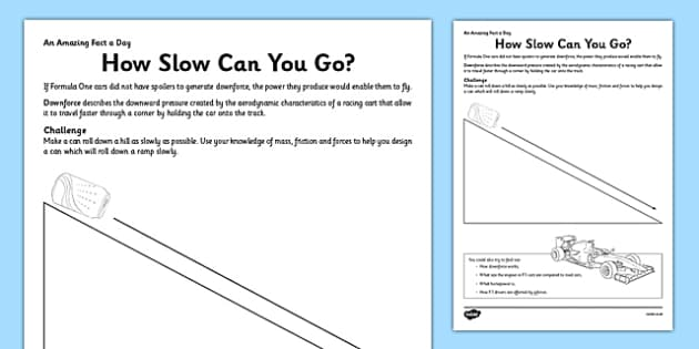 How Slow Can You Go Activity Sheet - forces, experiment, fact of the day, activity, worksheet