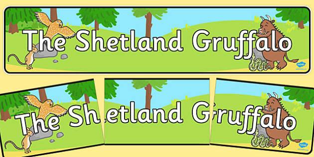The Shetland Gruffalo Display Banner - shetland, gruffalo, display banner, display, banner, cfe