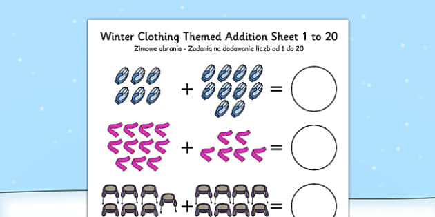 Winter Clothing Themed Addition Sheet 1-20 Polish Translation - polish, clothing, themed, addition, sheet, 1-20