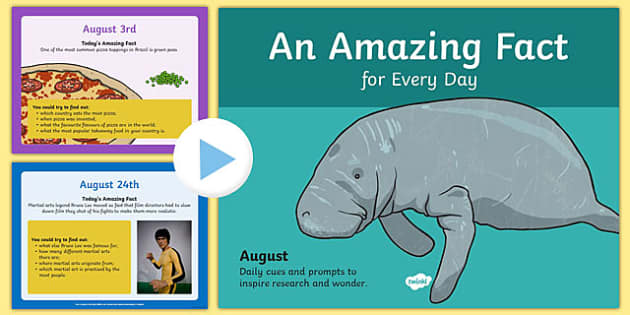 An Amazing Fact a Day August  PowerPoint