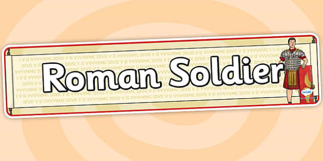 Roman Soldier Display Banner - roman soldier, display banner, banner, header, banner for display, display header, header for display, classroom display