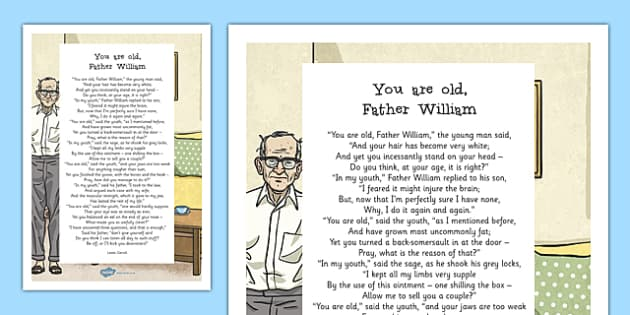 You Are Old Father William by Lewis Carroll Poem Print-Out - poem, print out, poetry, key stage 2 poetry, ks2, you are old father william, lewis carroll