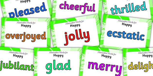 Alternative Words For Happy Display Posters - alternative words for fun, better words for happy, powerful words, synonyms, synonym posters, ks2 literacy
