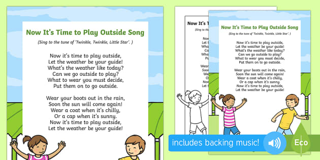 Now It's Time to Play Outside Song