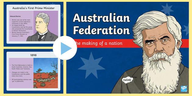 Australia's Path to Federation PowerPoint-Australia - Australia's System of Law & Government, father of federation, Australian federation, federation, He