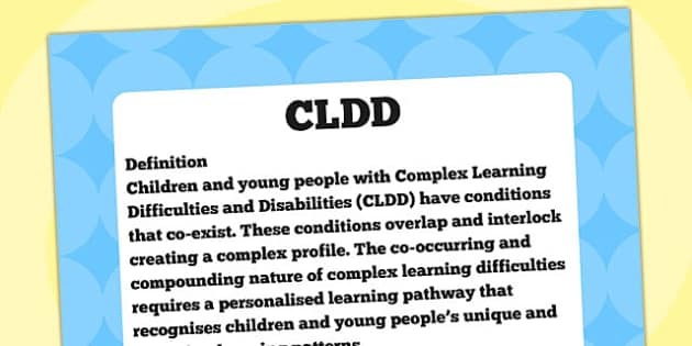 CLDD Definition Display Poster - CLDD, SEN, special needs, poster