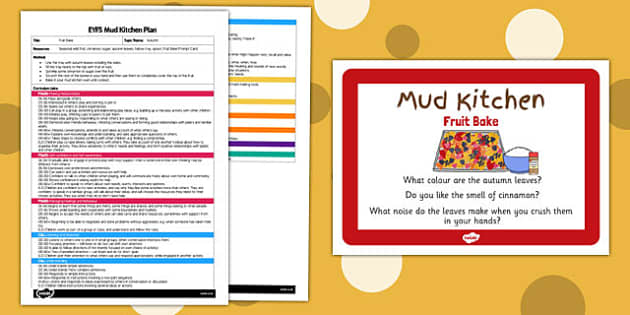 Fruit Bake EYFS Mud Kitchen Plan and Prompt Card Pack - mud kitchen