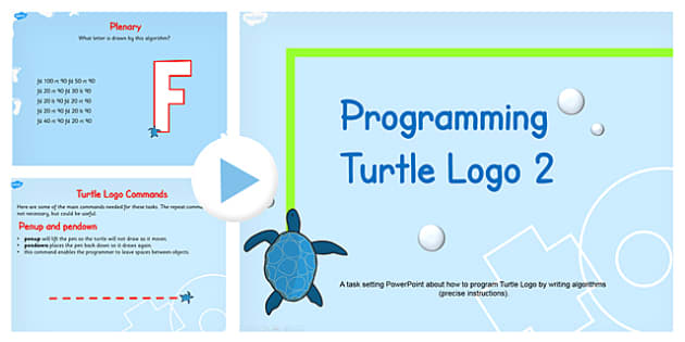 Programming Turtle Logo Writing Algorithms PowerPoint Lesson 2