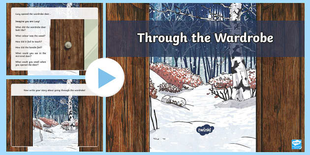 Through the Wardrobe Creative Writing PowerPoint - CfE, Narnia, creative, descriptive, adventure, imaginative, imagination,Scottish
