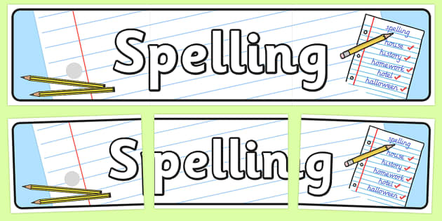 Spelling Display Banner - spelling, display banner, banner, display banner, display header, themed banner, themed header, header, banner for display