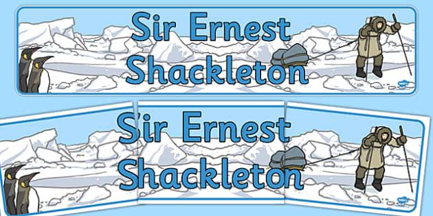 Ernest Shackleton Display Banner - ernest, shackleton, display
