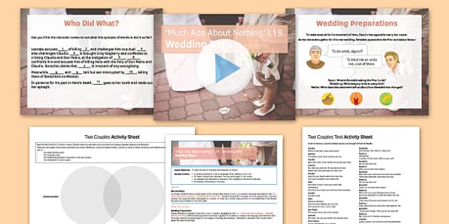 Much Ado About Nothing Lesson Pack 19: Wedding Bells - Much Ado About Nothing, Claudio, Leonato, Benedick, Don Pedro, Hero, Beatrice, Friar, Ending, Reconciliation, Wedding