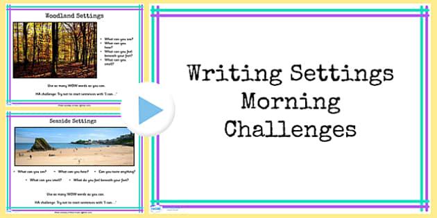 1 Week Y4 Literacy Writing Settings Morning Activities PowerPoint