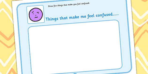 5 Things That Make You Feel Confused Drawing Template - feelings, emotions